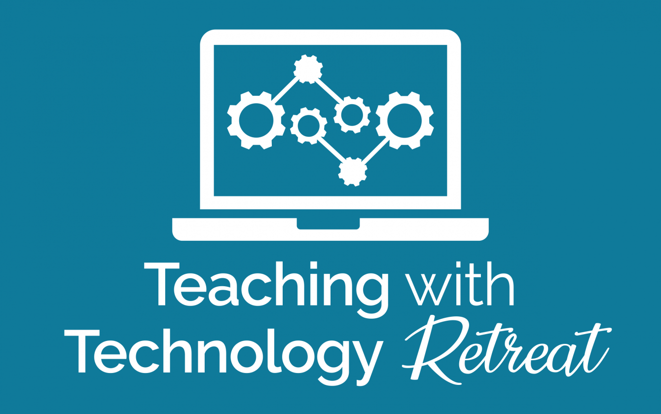 Teaching with Technology Retreat