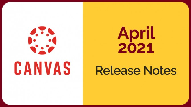 canvas logo on white field next to gold field with April 2021 release notes