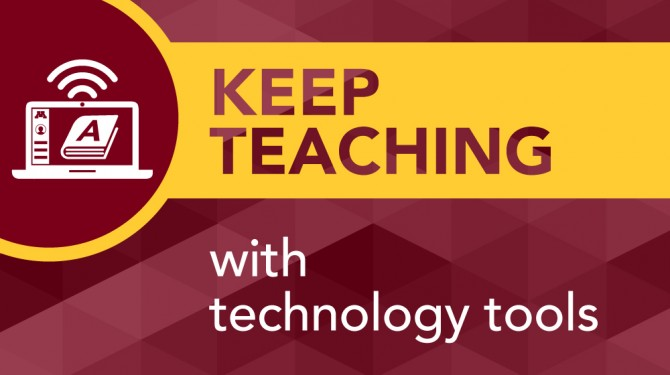Keep Teaching with Technology Tools