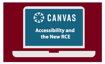 "laptop with Canvas logo and ""Accessibility and the New RCE"""