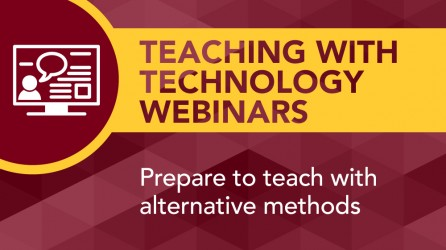Teaching with Technology Webinars: prepare to teach with alternative methods