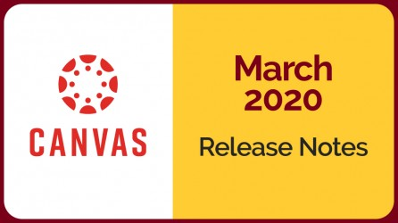 Canvas March 2020 Release Notes